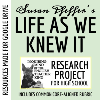 Life As We Knew It by Susan Beth Pfeffer - Research Projec