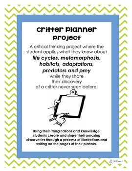 Life Cycle Critter Planner:  A Critical Thinking Project t