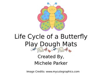 Life Cycle of a Butterfly Play Dough/Play-Doh/Playdough Mats