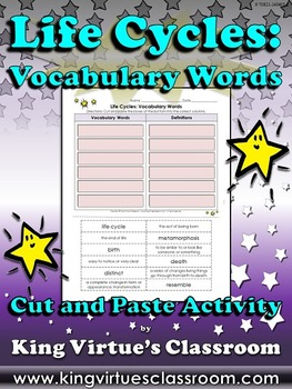 Life Cycles: Vocabulary Words Cut and Paste Activity - Kin