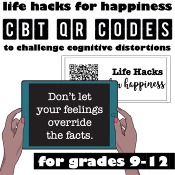 Life Hacks for Happiness: CBT QR Codes to Challenge Cognit