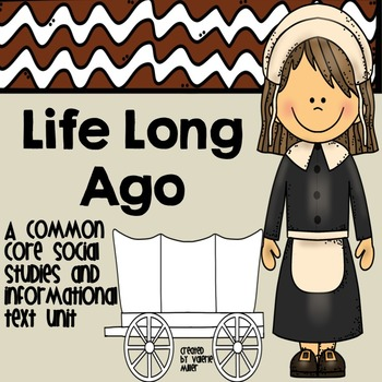 Life Long Ago -Common Core Informational Text Unit