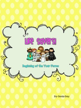 *EDITABLE* Life Savers! Beginning of the Year Forms