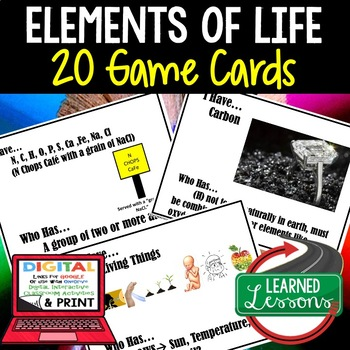 Life Science Elements of Life I Have Who Has Game Cards