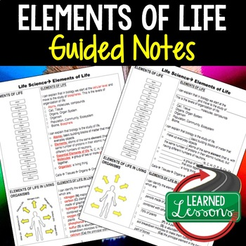 Life Science Elements of Life Guided Notes