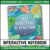 Cells: Structure and Function - Life Science Interactive Notebook