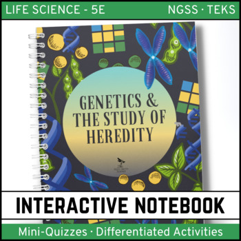 Genetics: The Study of Heredity - Life Science Interactive