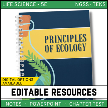 Principles of Ecology: Life Science PowerPoint, Notes and