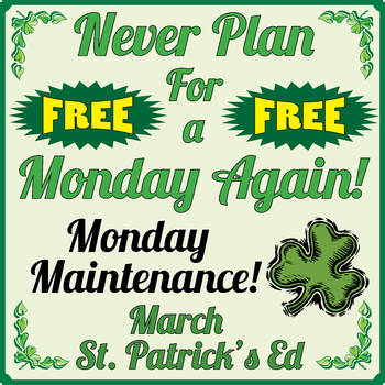 "Life Skills: MONDAY MAINTENANCE 7.0 March ""St. Patrick's D"