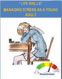 """Stress """"Managing Stress as a Young Adult"""""""