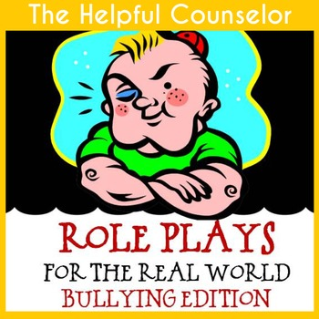Problem Solving Role Playing: Bullying Edition