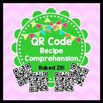 Life Skills Reading - Baked Ziti Recipe Comprehension. QR