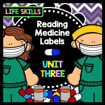 Life Skills Reading: Medicine Labels, Unit 3