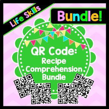 Life Skills Reading - QR Code Recipe Comprehension BUNDLE