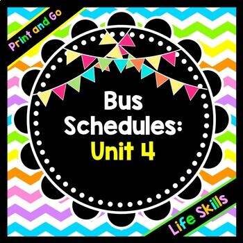 Life Skills Reading, Time and Math: Bus Schedules / Bus Ro