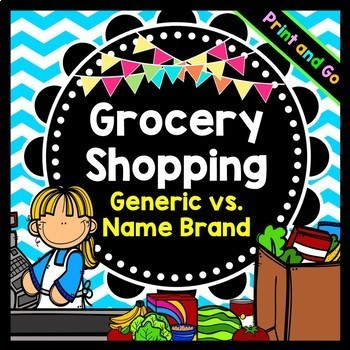 Life Skills Reading and Grocery Shopping: Name Brand versu
