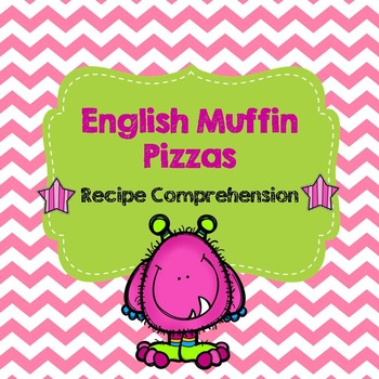 Life Skills Reading and Writing: Recipes - English Muffin Pizzas