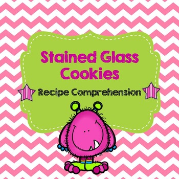 Life Skills Reading and Writing: Recipes - Stained Glass Cookies