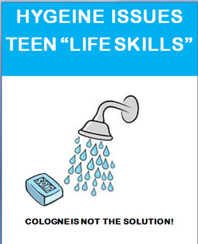 "Life Skills- ""Teen and Young Adult Hygiene"" lesson and 2 a"