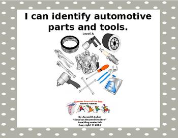 Life Skills/Vocational Skills: I Can Identify Automotive P