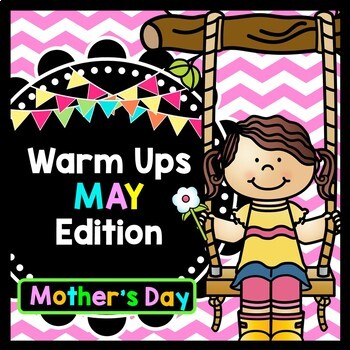 Life Skills Warm Ups: MAY - Mother's Day Edition