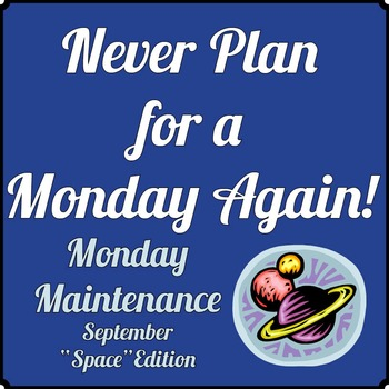 """Special Education: MONDAY MAINTENANCE 1.1 September """"Space"""" Ed."""