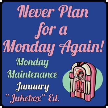 "Life Skills: Monday Maintenance 5.0 January ""Jukebox"" Ed."