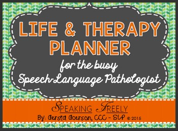 Life & Therapy Planner for SLPs: Color Version