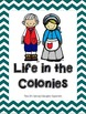 Life in the Colonies Unit