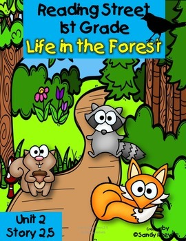 Life in the Forest Reading Street 1st Grade Unit 2 Story 5