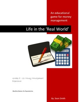 Life in the 'Real World': An educational money management game