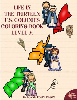 Life in the Thirteen Colonies Coloring Book