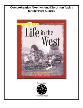 """Life in the West"" Comprehension Questions"