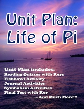 Life of Pi Unit Plan Grades 11-12 (Bundled lessons)