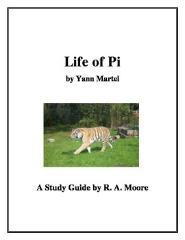 """""""Life of Pi"""" by Yann Martel: A Study Guide"""