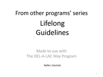 Lifelong Guidelines