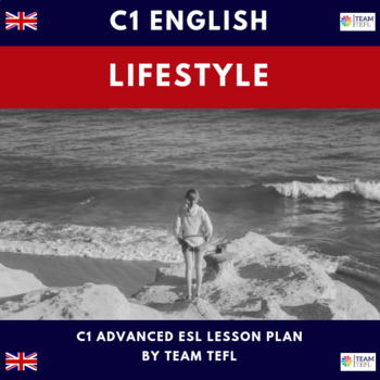 Lifestyles C1 Advanced Lesson Plan For ESL