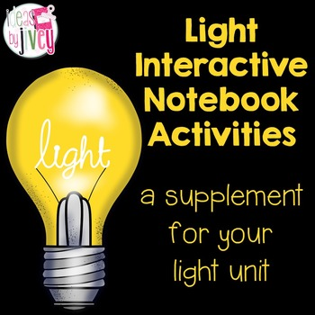 Light Interactive Notebook Activities