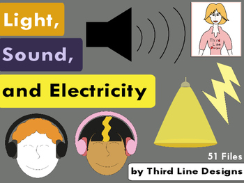 Light, Sound, and Electricity