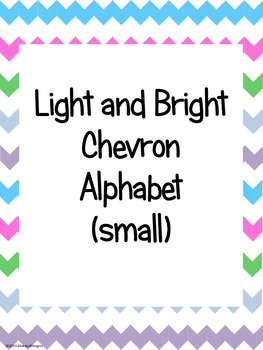 Light and Bright Chevron Alphabet (small)