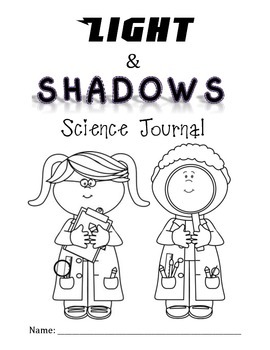Light and Shadows Science Journal