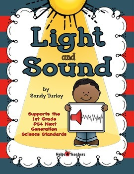 NGSS 1-ESS4: Light and Sound