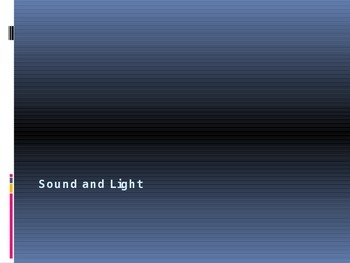 Light and Sound PowerPoint