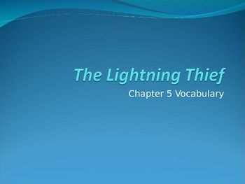 Lightening Thief Chapter 5 Vocabulary PowerPoint