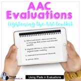 Lightening the AAC Toolkit: iOS devices in Assessments: A