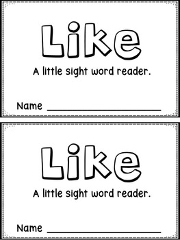Like: An Emergent Sight Word Reader