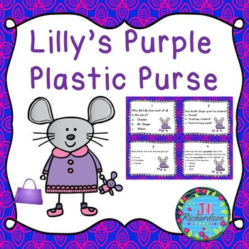 Lilly's Purple Plastic Purse Task Cards (Reading Comprehension)