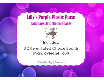 Lilly's Purple Plastic Purse Literacy Choice Boards