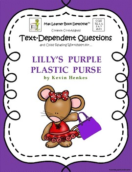 Lilly's Purple Plastic Purse: text-dependent questions and