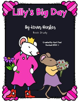 Lilly's Big Day Common Core Book Study